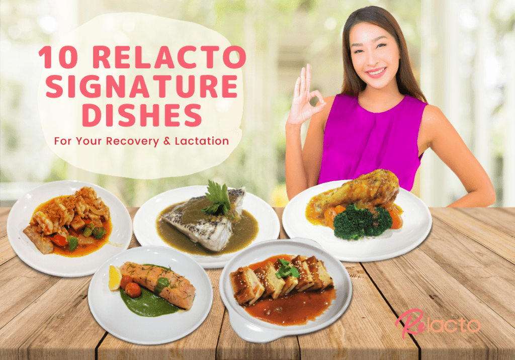 10 ReLacto Signature Dishes For Your Recovery & Lactation