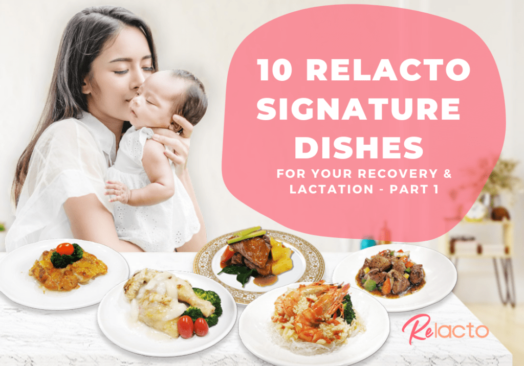 10 ReLacto Signature Dishes For Your Recovery & Lactation - Part 1