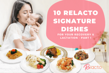 ReLacto Signature Dishes For Your Recovery & Lactation – Part 1