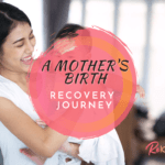 Mother's Birth Recovery Journey